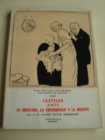 Castelao ante la medicina, la enfermedad y la muerte