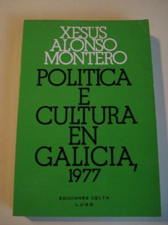 Política e cultura en Galicia, 1977