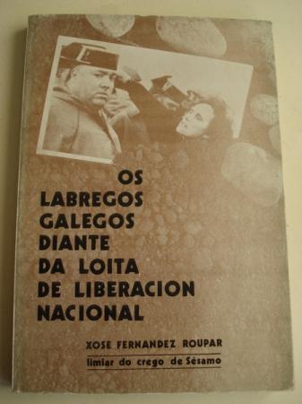 Os labregos diante da loita de liberación nacional (Limiar do crego de Sésamo)