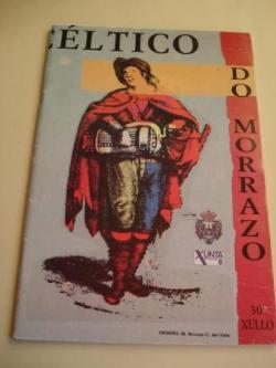 Ver os detalles de:  4º FESTIVAL INTERCÉLTICO DO MORRAZO (Inclúe programa de actuacións) 22 AO 30 DE XULLO DE 1988