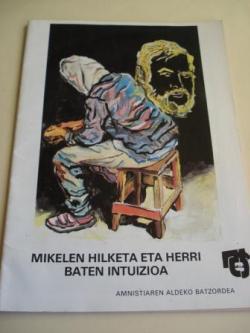 Ver os detalles de:  Mikelen Hilketa eta herri - Baten Intuizioa (La muerte de Mikel Zabalza)