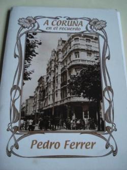 Ver os detalles de:  A Coruña en el recuerdo. 34 fotografías en B/N de 34 x 24 cm, en portafolio e carpeta ilustrada