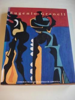 Ver os detalles de:  EUGENIO GRANELL. Exposición Auditorio de Galicia. Consorcio da Cidade de Santiago, Santiago de Compostela, 1993