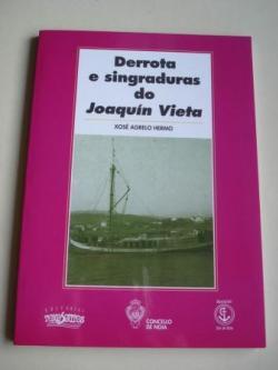 Ver os detalles de:  Derrota e singraduras do Joaquín Vieta