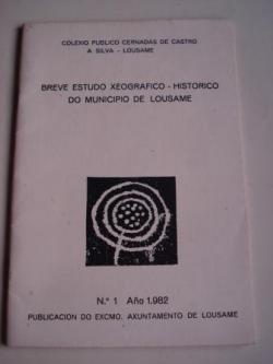 Ver os detalles de:  Breve estudo xeográfico-histórico do municipio de Lousame. Nº 1 - 1982