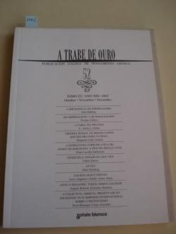 Ver os detalles de:  A TRABE DE OURO. PUBLICACIÓN GALEGA DE PENSAMENTO CRÍTICO. Número 52, Outubro-Novembro-Decembro, 2002