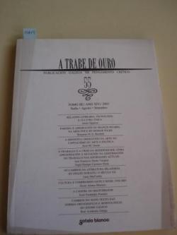 Ver os detalles de:  A TRABE DE OURO. PUBLICACIÓN GALEGA DE PENSAMENTO CRÍTICO. Número 55, Xullo-Agosto-Setembro, 2003