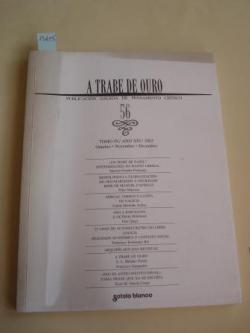Ver os detalles de:  A TRABE DE OURO. PUBLICACIÓN GALEGA DE PENSAMENTO CRÍTICO. Número 56, Outubro-Novembro-Decembro, 2003