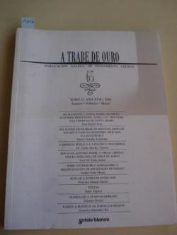 Ver os detalles de:  A TRABE DE OURO. PUBLICACIÓN GALEGA DE PENSAMENTO CRÍTICO. Número 65, Xaneiro-Febreiro-Marzo, 2006