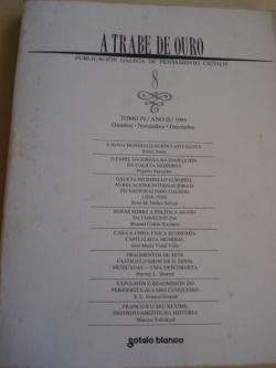 Ver os detalles de:  A TRABE DE OURO. PUBLICACIÓN GALEGA DE PENSAMENTO CRÍTICO. Número 8, Outubro-Novembro-Decembro, 1991