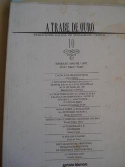 Ver os detalles de:  A TRABE DE OURO. PUBLICACIÓN GALEGA DE PENSAMENTO CRÍTICO. Número 10, Abril-Maio-Xuño, 1992