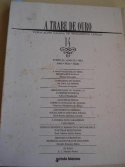 Ver os detalles de:  A TRABE DE OURO. PUBLICACIÓN GALEGA DE PENSAMENTO CRÍTICO. Número 14, Abril-Maio-Xuño, 1993