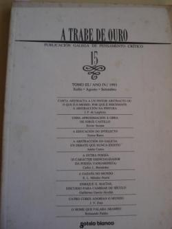 Ver os detalles de:  A TRABE DE OURO. PUBLICACIÓN GALEGA DE PENSAMENTO CRÍTICO. Número 15, Xullo-Agosto-Setembro, 1993