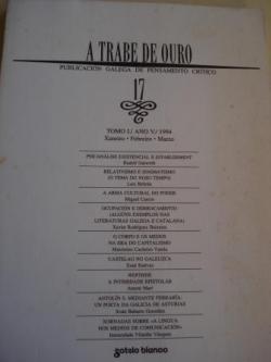 Ver os detalles de:  A TRABE DE OURO. PUBLICACIÓN GALEGA DE PENSAMENTO CRÍTICO. Número 17, Xaneiro-Febreiro-Marzo, 1994