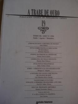 Ver os detalles de:  A TRABE DE OURO. PUBLICACIÓN GALEGA DE PENSAMENTO CRÍTICO. Número 19, Xullo-Agosto-Setembro, 1994