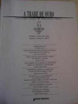 Ver os detalles de:  A TRABE DE OURO. PUBLICACIÓN GALEGA DE PENSAMENTO CRÍTICO. Número 45, Xaneiro-Febreiro-Marzo, 2001