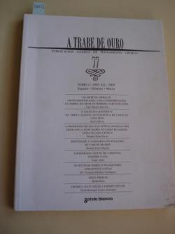 Ver os detalles de:  A TRABE DE OURO. PUBLICACIÓN GALEGA DE PENSAMENTO CRÍTICO. Número 77, Xaneiro-Febreiro-Marzo, 2009