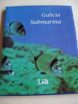 Ver os detalles de:  Galicia submarina (Textos en galego) Fotografías en color