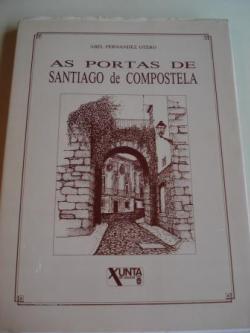 Ver os detalles de:  As portas de Santiago de Compostela