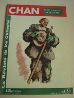 Ver os detalles de:  Revista CHAN. La Revista de los Gallegos. Revista Quincenal. II quincena de junio, 1969. Año I. Nº 9