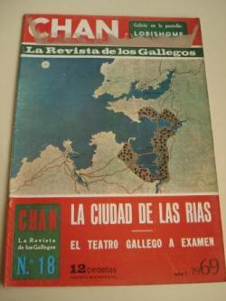 Ver os detalles de:  Revista CHAN. La Revista de los Gallegos. Revista Quincenal. I quincena de noviembre, 1969. Año I. Nº 18