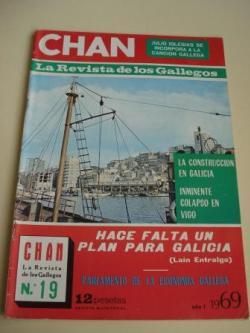 Ver os detalles de:  Revista CHAN. La Revista de los Gallegos. Revista Quincenal. I quincena de diciembre, 1969. Año I. Nº 19