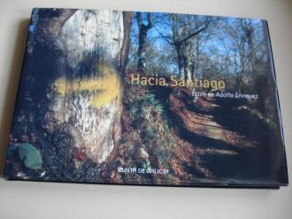 Hacia Santiago. Los Caminos de Santiago en Galicia. Fotos de Adolfo Enríquez - Ver os detalles do produto