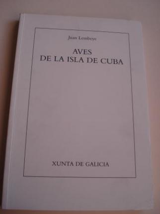 Aves de la Isla de Cuba. Edición facsímil con 20 láminas en color - Ver os detalles do produto