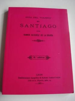 Ver os detalles de:  Guía del viajero en Santiago. Edición en rústica (Edición facsímile da 2ª edición, León 1885)