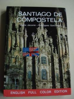 Ver os detalles de:  Santiago de Compostela (English full color edition)
