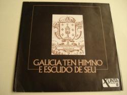 Ver os detalles de:  Galicia ten Himno e escudo de seu. Disco de vinilo de 45 r.p.m. co Himno Galego - Antiga Marcha do Reino de Galicia (Orquestra do Concello da Coruña e Coro de Cámara Ars Musicae. Director: Rogelio Groba