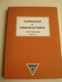 Ver os detalles de:  A prensa local e comarcal en Galicia