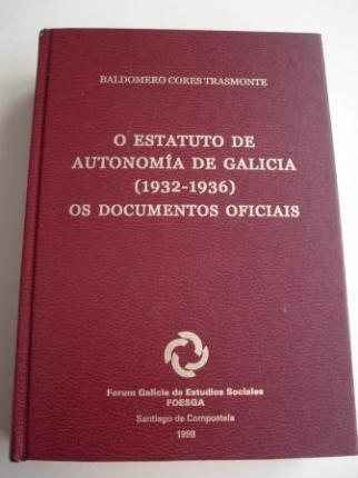 O Estatuto de Autonomía de Galicia (1932-1936). Os documentos oficiais - Ver os detalles do produto