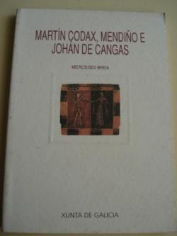 Ver os detalles de:  Martín Codax, Mendiño e Johán de Cangas