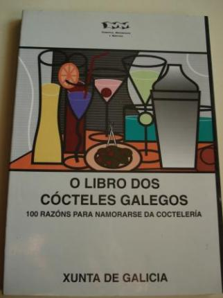 O libro dos cócteles galegos. 100 razóns para namorarse da coctelería - Ver los detalles del producto