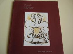 Ver os detalles de:  RAMÓN ASTRAY. Catálogo