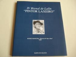 Ver os detalles de:  IV BIENAL DE LALÍN PINTOR LAXEIRO. Museo Municipal Ramón Mª Aller Ulloa, 1999