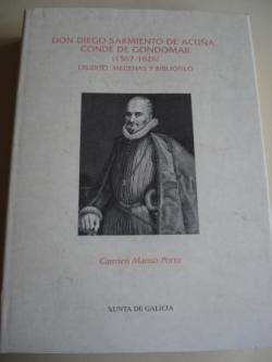 Ver os detalles de:  Don Diego Sarmiento de Acuña, Conde de Gondomar (1567-1626). Erudito, mecenas y bibliófilo