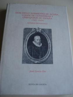Ver os detalles de:  Don Diego Sarmiento de Acuña, Conde de Gondomar y Embajador de España (1567-1626). Estudio biográfico