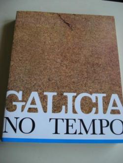 Ver os detalles de:  Galicia no tempo. Monasterio de San Martiño Pinario. Santiago de Compostela, 1991. Edición en italiano