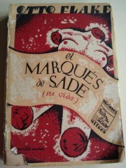 Ver os detalles de:  El Marqués de Sade (su vida). Traducido del alemán por Manuel Soto