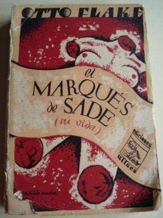 El Marqués de Sade (su vida). Traducido del alemán por Manuel Soto - Ver os detalles do produto
