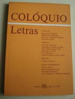 Ver os detalles de:  COLÓQUIO / LETRAS. Revista bimestral. Número 86, Julho de 1985. Homenaxe a Rosalía de Castro no Centenario da súa morte. Textos en portugués