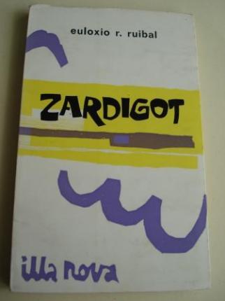Zardigot. 1º Premio do concurso de obras teatrais en galego, ABRENTE, Ribadavia, 1973 - Ver os detalles do produto