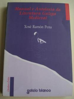 Ver os detalles de:  Manual e Antoloxía da Literatura Galega Medieval