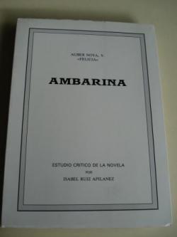 Ver os detalles de:  Ambarina. Estudio crítico de la novela por Isabel Ruiz Apilanez