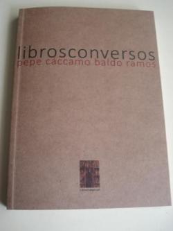 Ver os detalles de:  LIBROSCONVERSOS. Catálogo Exposición Museo do Pobo galego, Santiago de Compostela, abril-xuño, 2016. 41 libros de artista para 41 poetas galegos