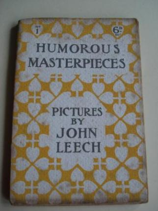 Humorous Masterpieces, Nº 1. Pictures By Jonh Leech. First Series (Textos en inglés-english) - Ver os detalles do produto