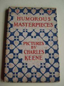 Ver os detalles de:  Humorous Masterpieces, Nº 9. Pictures by Charles Keene. (Textos en inglés-english)