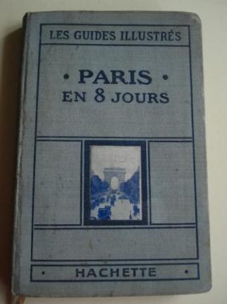 Paris en huit jours et une journèe a Versailles (texto en francés). 56 illustrations, 52 plans - Ver os detalles do produto